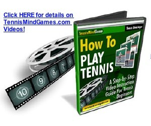 How To Play Tennis Videos from TennisMindGame.com