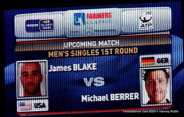 Scoreboard James Blake Michael Berrer 2011 Farmers Classic Los Angeles